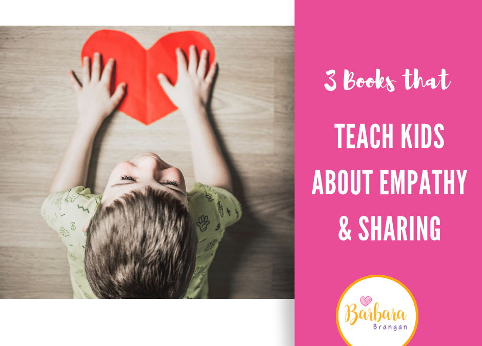 3 Kids Books That Teach Empathy (and sharing!)